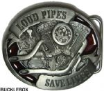 LOUD PIPES SAVE LIVES - BELT BUCKLE + display stand